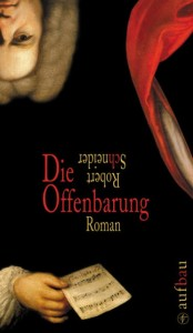 Robert Schneider: Die Offenbarung